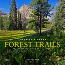 America's great forest trails : by Palmer, Tim,