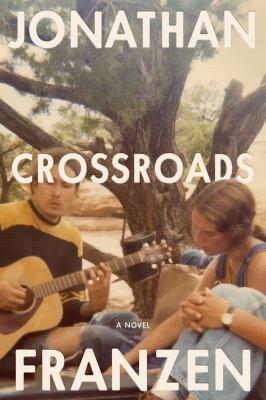 Crossroads / by Franzen, Jonathan,