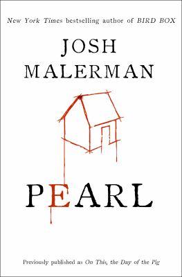 Pearl / by Malerman, Josh,