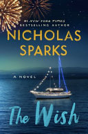The wish / by Sparks, Nicholas,